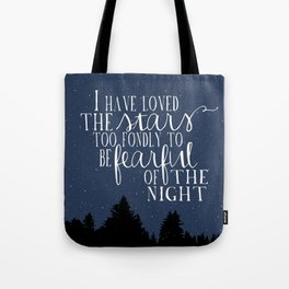 I have loved the stars Tote Bag