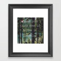 SPEAK YOUR TRUTH Framed Art Print