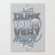 Dunk you very much Canvas Print