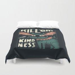 Kindness Duvet Cover