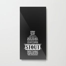 A beer is worth a thousand words - STOUT Metal Print