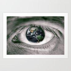 Die Welt mit deinen Augen sehen ! Art Print