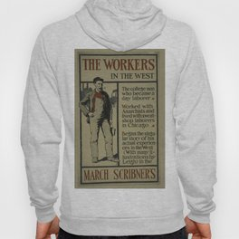 Vintage Posters 219 The workers in the west Hoody