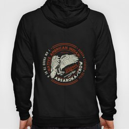 Absaroka Crow Tribe Native American Indian Proud Respect  tshirt Hoody