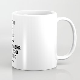 Remember Why You Started - Workout Inspirational Coffee Mug