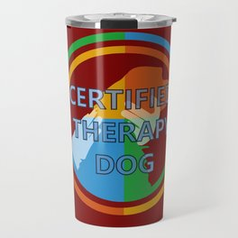 Animal Assisted Activities  - THERAPY DOG 8 Travel Mug