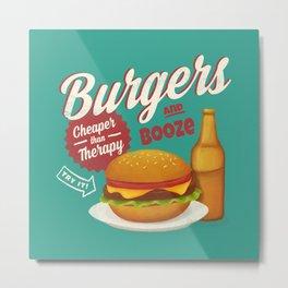 Burgers and Booze Metal Print