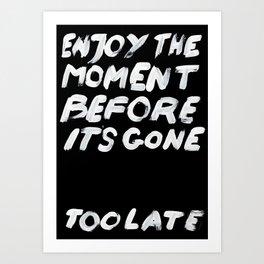 IT'S GONE Art Print