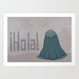 Hola Art Print