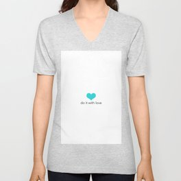 Do it with love Unisex V-Neck