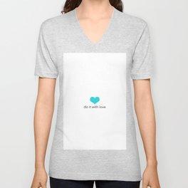 Do it with love Unisex V-Neck