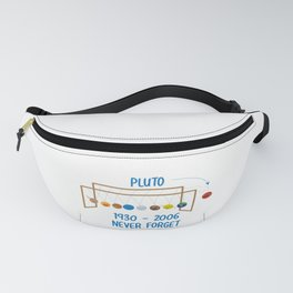 Funny RIP Pluto Never Forget Space Galaxy Gift Fanny Pack