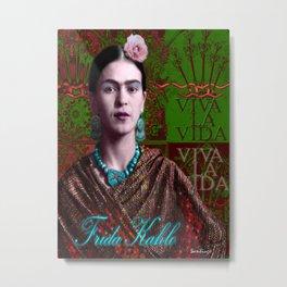 Frida Kahlo - Viva La Vida (Ver 3.2) Metal Print