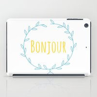 bonjour iPad Cases featuring Bonjour by PAPA LOVES MAMBO