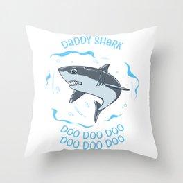 Daddy Shark Doo Doo Doo Father Baby Fish Sea Ozean Gift Throw Pillow