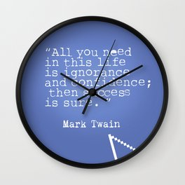 Mark Twain quote 5 Wall Clock