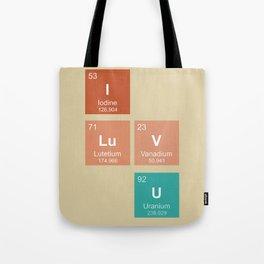 I LuV U Tote Bag