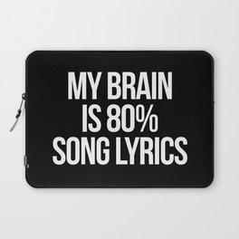 Song Lyrics Funny Quote Laptop Sleeve
