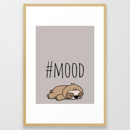 #MOOD - Sleepy Sloth Framed Art Print