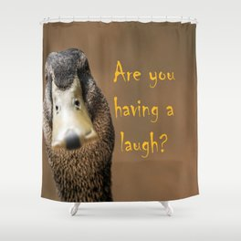 A funny duck Shower Curtain