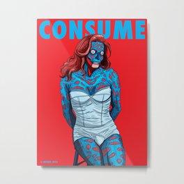 CONSUME CAITLYN J Metal Print