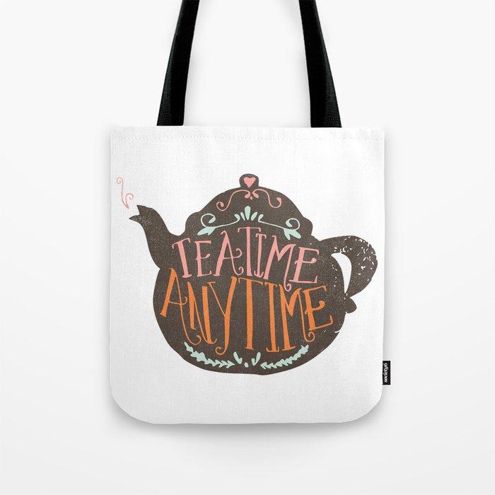 TEA TIME. ANY TIME. - color Tote Bag