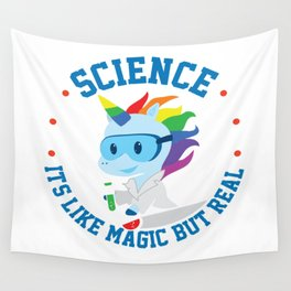 Funny Science Is Like Magic But Real Unicorn Gift Wall Tapestry