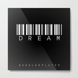 barcode DREAM black Metal Print