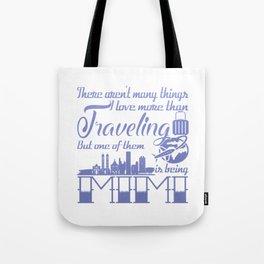 Traveling Mimi Tote Bag