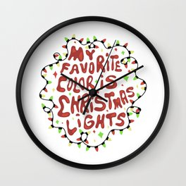 My favorite color is christmas lights Wall Clock