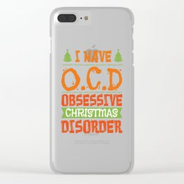 Christmas Obsessive Compulsive Disorder Addiction Therapy Gift Clear iPhone Case