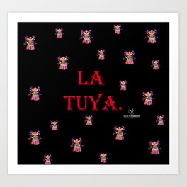 La Tuya. Art Print