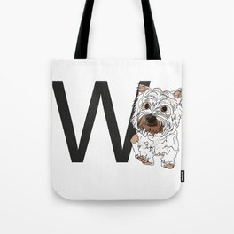 W is for West Highland White Terrier (Westie) Tote Bag