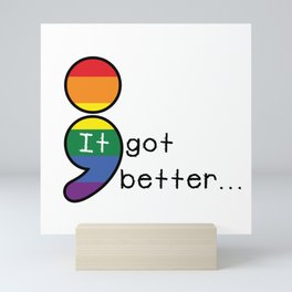 It Got Better Semicolon Mini Art Print