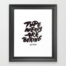 Type Nerds Framed Art Print