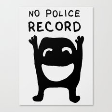 No Police Record black and white drawing with text Canvas Print