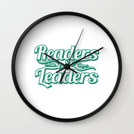 """""""Readers are Leaders"""" tee design  perfect for bookworms out there! Makes a nice gift too!  Wall Clock"""