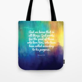 Romans 8:28, Encouraging Scripture Tote Bag