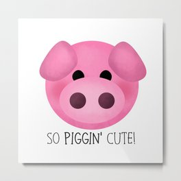 So Piggin' Cute! Metal Print