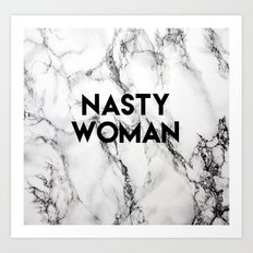 Nasty Woman (marble) Art Print