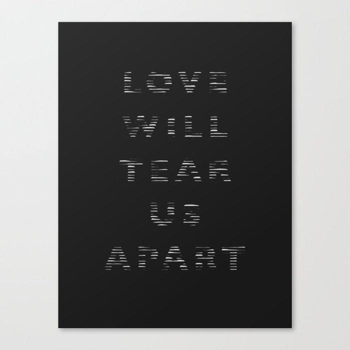 Love Will Tear Us Apart - 2 Canvas Print
