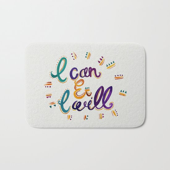 I Can And I Will Bath Mat