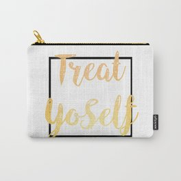 Treat Yoself Carry-All Pouch
