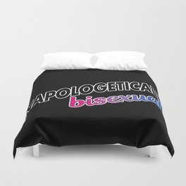 Unapologetically Bisexual Duvet Cover