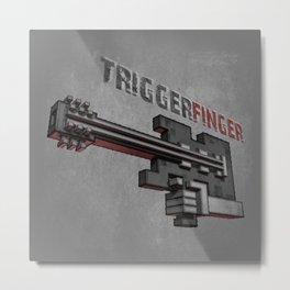 Triggerfinger Metal Print