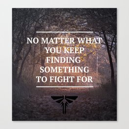 The Last of Us Quote Fireflies Canvas Print
