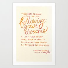 Nothing But Hard Work Art Print