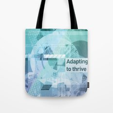 Adapting To Thrive Tote Bag