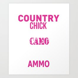 Country Chick Wearing Camo and Rocking Ammo T-shirt Art Print