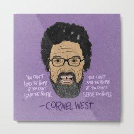 CORNEL WEST Metal Print